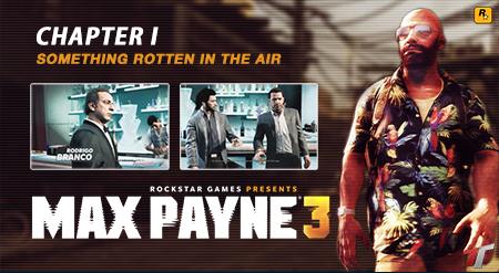 Intreaga poveste Max Payne 3 (Capitolul I)